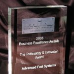 We received the Business Excellence Award in January 2004 from the MIA for Technology & Innovation